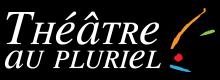 Theatre au Pluriel