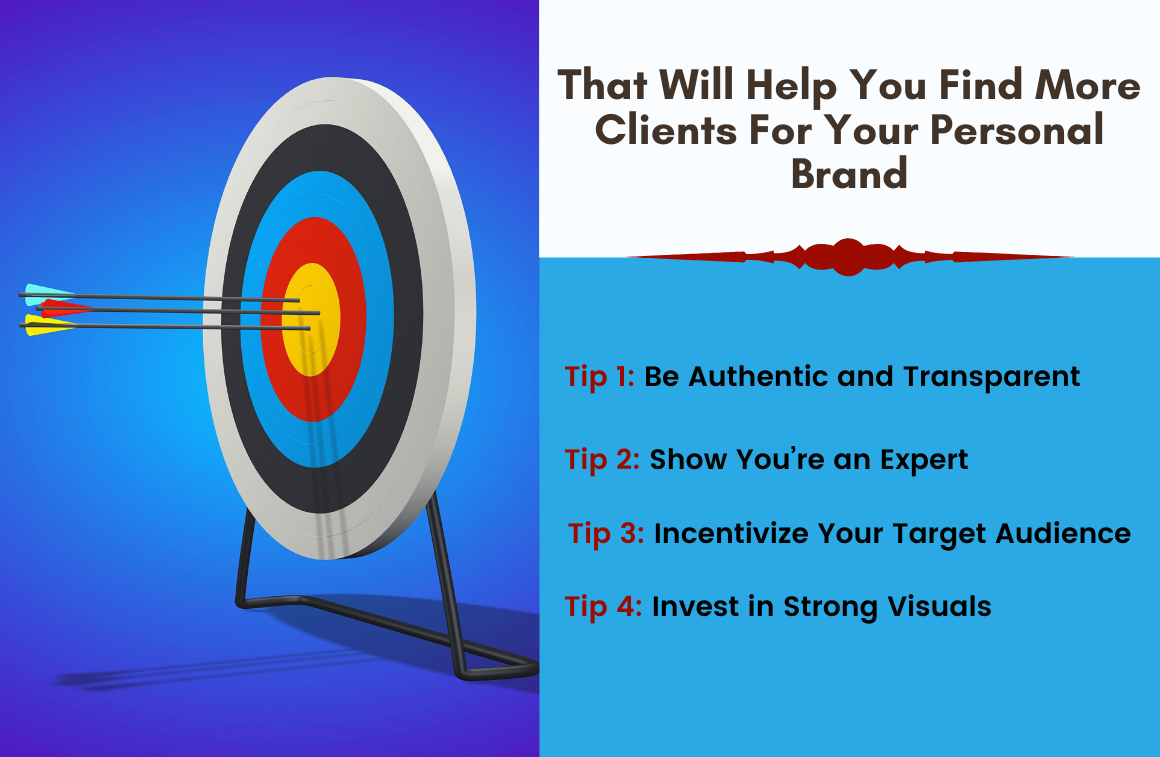 Tips That Will Help You Find More Clients For Your Personal Brand