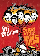 Rye Coalition - The Story Of The Hard Luck 5