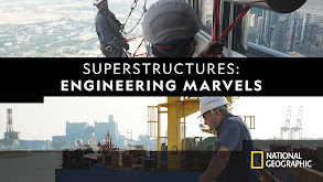 Superstructures: Engineering Marvels thumbnail