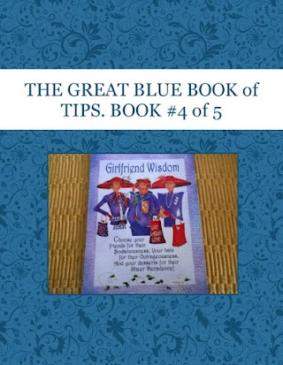THE GREAT BLUE BOOK of TIPS.  BOOK  #4 of 5