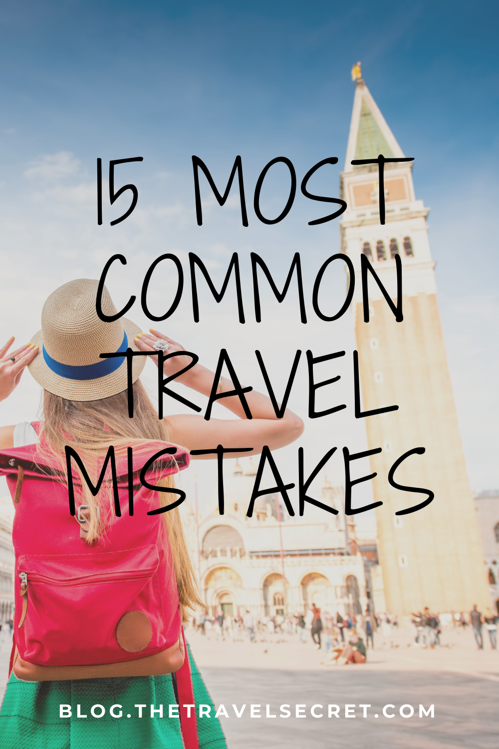 Most Common Travel Mistakes