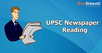 UPSC Newspaper Reading for IAS Exam
