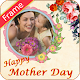 Download Happy Mother Day Photo Frame For PC Windows and Mac