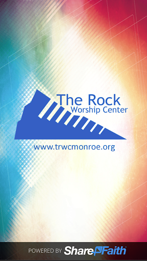 The Rock Worship Center App