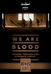 We Are Blood: Bonus Edit