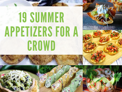 19 Summer Appetizers for a Crowd