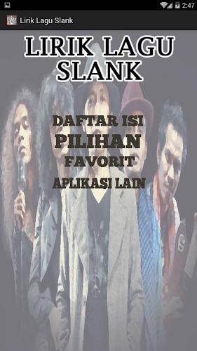 Download Lirik Lagu Slank APK latest version app by DobelC for
