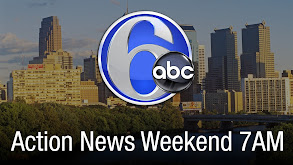 Action News Weekend 7AM thumbnail