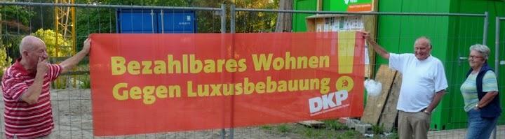 Protest vor Baustelle: «Bezahlbares Wohnen gegen Luxusbebauung! DKP».