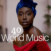 40 World Music - The Best Selection of Relaxation Music, Meditation & Yoga Music