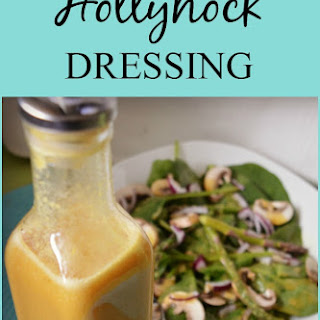 Hollyhock Dressing