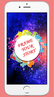 Download Frame Your Story - Birthday Anniversary Insta etc For PC Windows and Mac apk screenshot 2