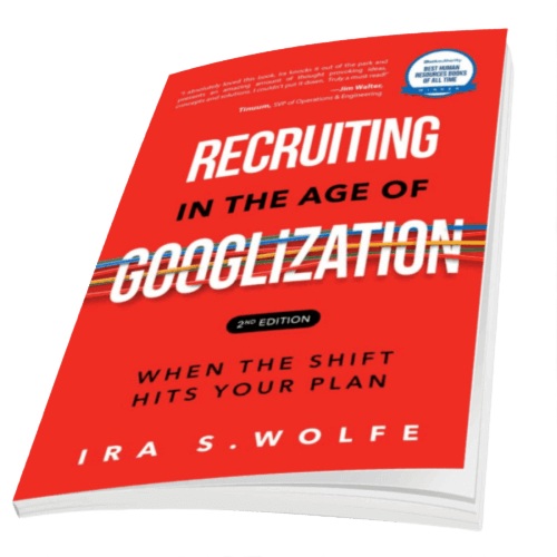 Recruiting in the Age of Googlization 2.0