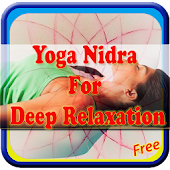 Yoga Nidra For Deep Relaxation