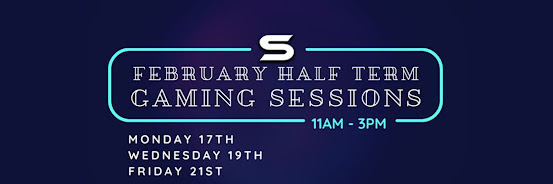 February Half Term Gaming Sessions