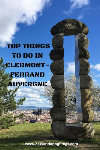 Top Auvergne Destinations: Over 22 Things to Do in Clermont-Ferrand