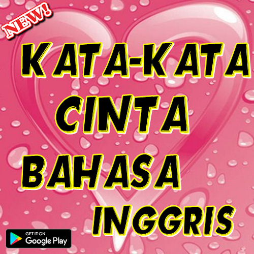 Download Kata Cinta Bahasa Inggris Apk Latest Version App By