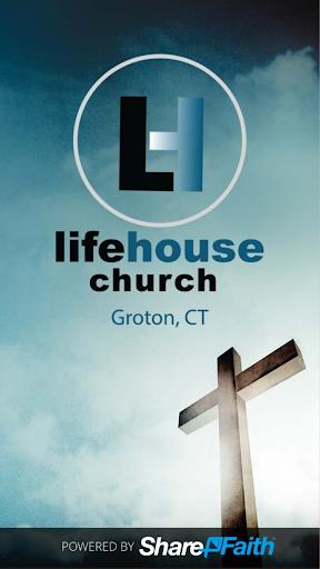 LIFEhouse Church - Groton