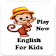 Download Learning English for Kids For PC Windows and Mac