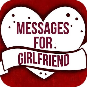Love Messages for Girlfriend  Flirty Love Letters  Android Apps