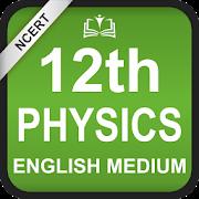 NCERT 12th Physics English Medium