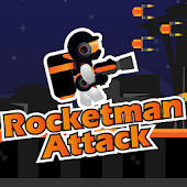 Rocketman Attack