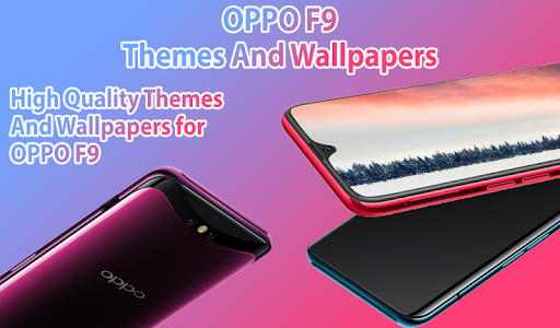OPPO F9 theme & launcher: OPP f9 theme & Wallpaper 1.0.8 screenshots 1
