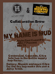 Collabration With Hermitage And Palo Alto My Name Is Mud