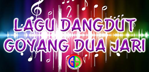Lagu Dangdut Goyang Dua Jari Apps On Google Play