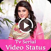 App TV Serial Video Status Song 2018 APK for Windows Phone