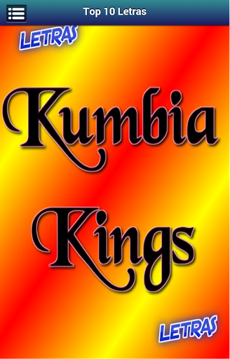 Letras Kumbia Kings