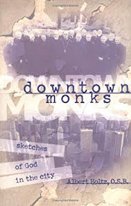 DOWNTOWN MONKS SKETCHES OF GOD IN THE CITY