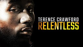 Relentless: Terence Crawford thumbnail