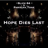 Hope Dies Last (feat. Parisian Tone)