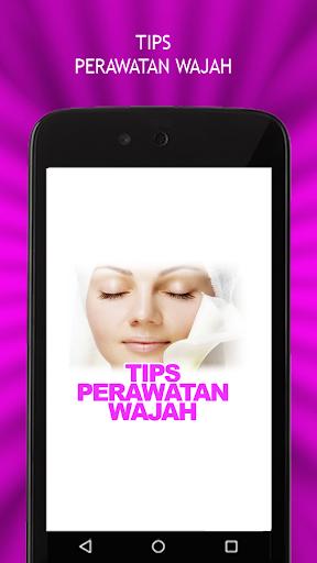 Tips Perawatan Wajah