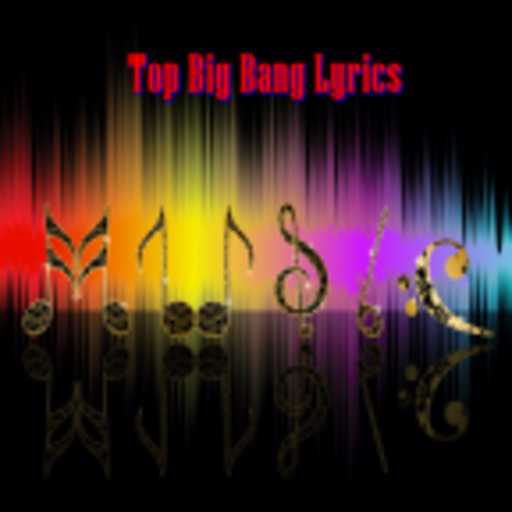 Top Big Bang Lyrics
