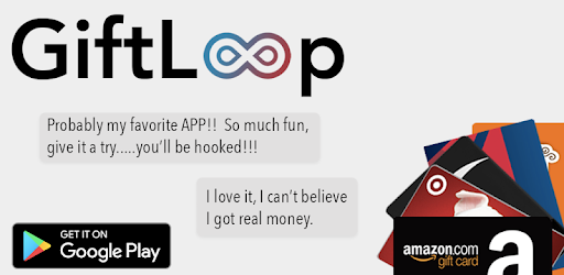 Giftloop - Earn Real Money Today - Apps on Google Play