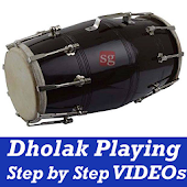 Learn How to Play Dholak VIDEOs Dhol Playing App
