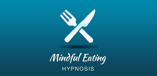 Mindful Eating Hypnosis - Eat What You Need - Apps on Google