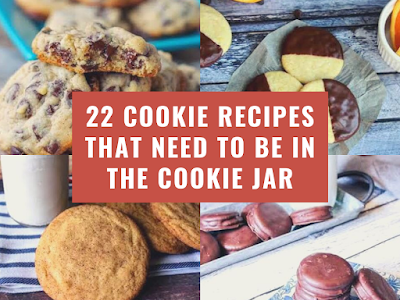 22 Cookie Recipes That Need to Be in the Cookie Jar