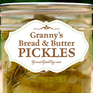 Granny's Bread and Butter Pickles