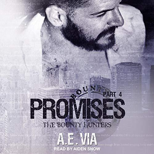 Promises, Part 4: Bounty Hunters Series, Book 4