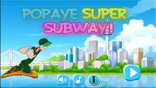 Popaye super subway