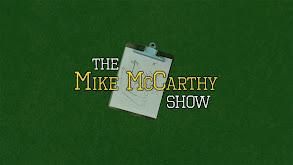 The Mike McCarthy Show thumbnail