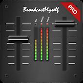 BroadcastMySelf/Pro