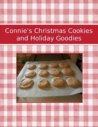 Connie's Christmas Cookies and Holiday Goodies