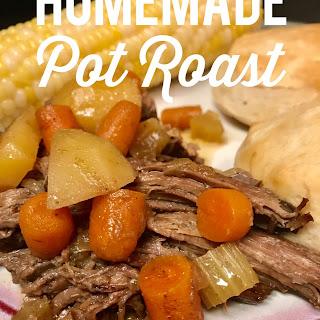 Homemade Pot Roast.