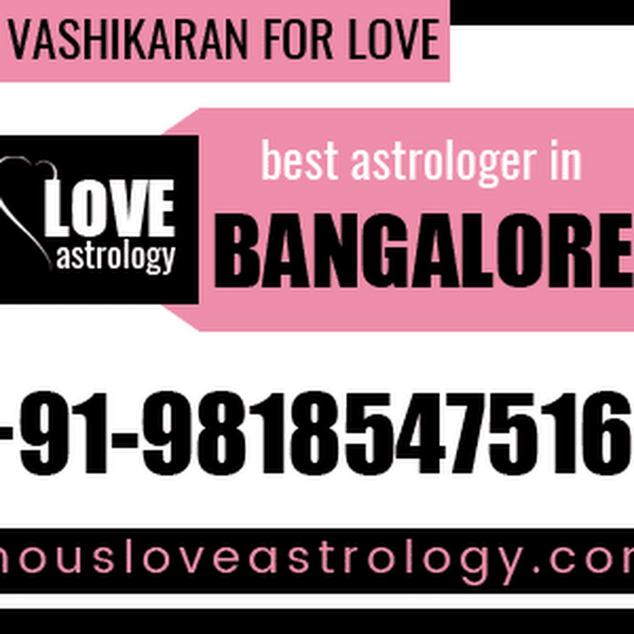 Vashikaran specialist in Bangalore - Astrologer in Bengaluru