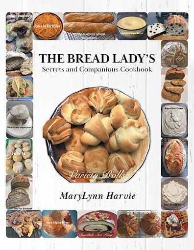 The Bread Lady's Secrets and Companions Cookbook